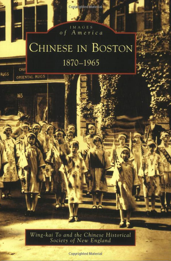 Chinese in Boston, 1870-1965 (Images of America: Massachusetts) by Chinese Historical Society of New England